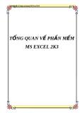 TỔNG QUAN VỀ PHẦN MỀM MS EXCEL 2K3