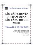 """""""Báo cáo chuyến đi tham quan bảo tàng Hồ Chí Minh"""""""