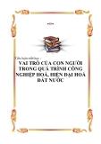 Tiểu luận triết học - VAI TRÒ CỦA CON NGƯỜI TRONG QUÁ TRÌNH CÔNG NGHIỆP HOÁ, HIỆN ĐẠI HOÁ ĐẤT NƯỚC