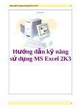 Hướng dẫn kỹ năng sử dụng MS Excel 2K3