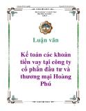 Luận văn: Kế toán các khoản tiền vay tại công ty cổ phần đầu tư và thương mại Hoàng Phú