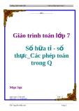 Giáo trình toán lớp 7: Số hữa tỉ - số thực_Các phép toán trong Q