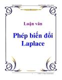 Luận văn: Phép biến đổi Laplace