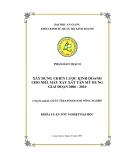 Luận văn: Xây dựng chiến lược kinh doanh cho nhà máy xay xát Tân Mỹ Hưng giai đoạn 2006 - 2010