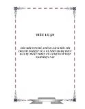ĐỔI MỚI CƠ CHẾ, CHÍNH SÁCH ĐỐI VỚI DOANH NGHIỆP VỪA VÀ NHỎ NHẰM THÚC ĐẨY SỰ PHÁT TRIỂN CỦA CHÚNG Ở VIỆT NAM HIỆN NAY