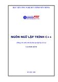 NGÔN NGỮ LẬP TRÌNH C++ (Dùng cho sinh viên)
