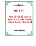 Một số vấn đề chuyển dịch cơ cấu kinh tế nông thôn ở huyện Si Ma Cai