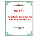 Xuất khẩu hàng hóa của Việt Nam vào Hoa Kỳ