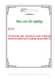 Báo cáo tốt nghiệp : kế toán tâp  hợp  chi phí sản xuất và tính giá thành sản phẩm tạị Xí nghiệp Quang Điện 23