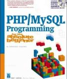 PHP/MySQL Programming for the Absolute Beginner by Andy Harris