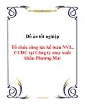 Đồ án tốt nghiệp Tổ chức công tác kế toán NVL, CCDC tại Công ty may xuất khẩu Phương Mai