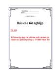 Báo cáo tốt nghiệp: Kế tóan tập hợp chi phí sản xuất và tính giá thành sản phẩm tại công ty TNHH Minh Trí