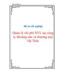 Đồ án tốt nghiệp Quản lý chi phí NVL tại công ty khoáng sản và thương mại Hà Tĩnh