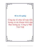 Đồ án tốt nghiệp Công tác tổ chức kế toán tiền lương và các khoản trích nộp theo lương tại  Công ty Mặt Trời Việt