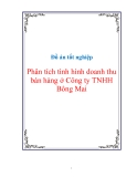 Đồ án tốt nghiệp Phân tích tình hình doanh thu bán hàng ở Công ty TNHH Bông Mai