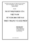 TIỄU LUẬN: XUẤT NHẬP KHẨU CỦA  VIỆT NAM TỪ NĂM 2001 TỚI NAY THỰC TRẠNG VÀ GIẢI PHÁP