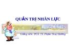 Bài giảng Quản trị nhân lực - PGS. TS. Phạm Thuý Hương