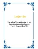 Luận văn về Tìm hiểu về Search Engine và xây dựng ứng dụng minh hoạ cho Search Engine tiếng Việt