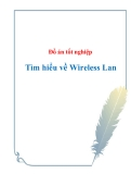 Đồ án tốt nghiệp Tìm hiểu về Wireless Lan