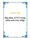 Khoá luận Bảo đảm ATTT trong kiểm soát truy nhập