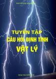 Tuyển tập câu hỏi định tính vật lý - Nguyễn Quang Đông