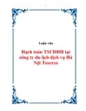 Luận văn về Hạch toán TSCĐHH tại công ty du lịch dịch vụ Hà Nội Toserco