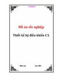 Đồ án tốt nghiệp  -  Thiết kế hệ điều khiển CL