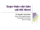 Soạn thảo văn bản với MS Word