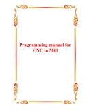 Pragramming manual for CNC in Mill