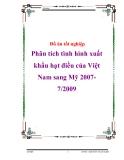 """Đồ án tốt nghiệp """"Phân tích tình hình xuất khẩu hạt điều của Việt Nam sang Mỹ 2007-7/2009"""""""