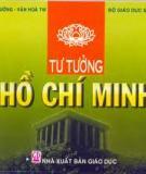 Trình bày khái niệm Tư tưởng Hồ Chí Minh và hệ thống tư tưởng Hồ Chí Minh?