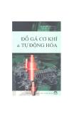 Ebook Đồ gá cơ khí và Tự động hóa - NXB Khoa học và kỹ thuật