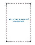 Báo cáo thực tập chuyên đề trạm Mai Động