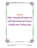 Luận văn:  Thực trạng lập kế hoạch sản xuất kinh doanh tại Công ty cổ phần may Thăng Long