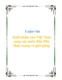 """Luận văn """"Xuất khẩu của Việt Nam sang các nước Bắc Phi, thực trạng và giải pháp"""""""