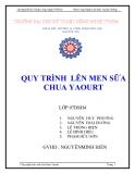 Báo cáo nhóm : Quy trình lên men sữa chua Yaourt