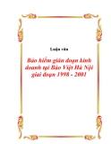 Luận văn Bảo hiểm gián đoạn kinh doanh tại Bảo Việt Hà Nội giai đoạn 1998 - 2001