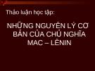 """Bài thảo luận """"Những nguyên lý cơ bản của chủ nghĩa Mac-Lenin"""""""
