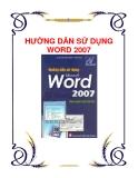 HƯỚNG DẪN SỬ DỤNG WORD 2007 ĐƠN GIẢN