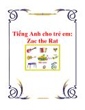 Tiếng Anh cho trẻ em: Zac the Rat