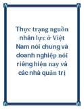 Thực trạng nguồn nhân lực ở Việt Nam nói chung và doanh nghiệp nói riêng hiện nay và các nhà quản trị
