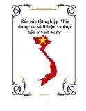 """Báo cáo tốt nghiệp """"Tín dụng: cơ sở lí luận và thực tiễn ở Việt Nam"""""""