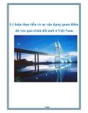 Lý luận thực tiễn và sự vận dụng quan điểm đó vào quá trình đổi mới ở Việt Nam