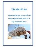 """Tiểu luận triết học  """"Quan điểm lịch sử cụ thể với  công cuộc đối mới kinh tế ở Việt Nam hiện nay"""""""