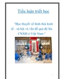 """Tiểu luận triết học """"Học thuyết về hình thái kinh tế - xã hôi và vấn đề quá độ lên CNXH ở Việt Nam """""""
