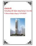 """Chuyên đề """"Giải pháp tiết kiệm năng lượng ở tòa nhà V-Tower thuộc công ty VINAPON"""""""