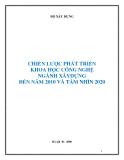 CHIẾN LƯỢC PHÁT TRIỂN KHOA HỌC CÔNG NGHỆ NGÀNH XÂYDỰNG ĐẾN NĂM 2010 VÀ TẦM NHÌN 2020