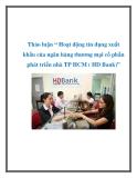 """Thảo luận """" Hoạt động tín dụng xuất khẩu của ngân hàng thương mại cổ phần phát triển nhà TP HCM ( HD Bank)"""""""