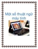 Một số thuật ngữ máy tính