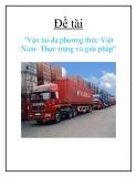 Tiểu luận: Vận tải đa phương thức Việt Nam - Thực trạng và giải pháp